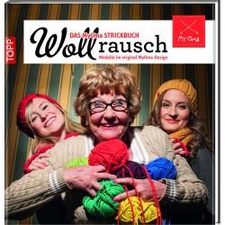 Wollrausch - das MyOma-Strickbuch - Topp